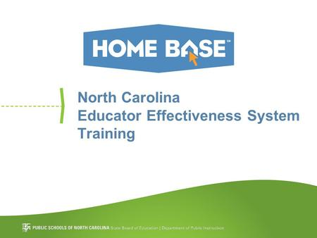 North Carolina Educator Effectiveness System Training.