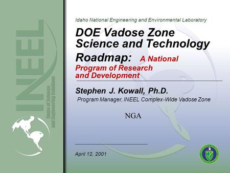 Idaho National Engineering and Environmental Laboratory DOE Vadose Zone Science and Technology Roadmap: A National Program of Research and Development.