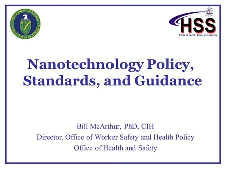 Nanotechnology Policy, Standards, and Guidance