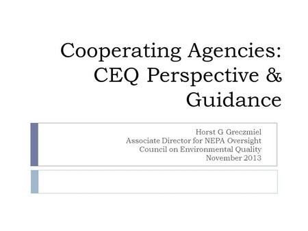 Cooperating Agencies: CEQ Perspective & Guidance