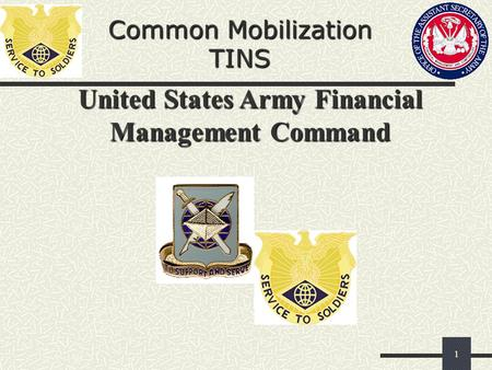 1 United States Army Financial Management Command Common Mobilization TINS.