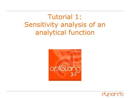 Tutorial 1: Sensitivity analysis of an analytical function.