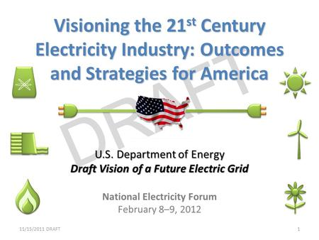 Draft Vision of a Future Electric Grid National Electricity Forum