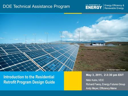 1 | Program Name or Ancillary Texteere.energy.gov The Parker Ranch installation in Hawaii DOE Technical Assistance Program Introduction to the Residential.