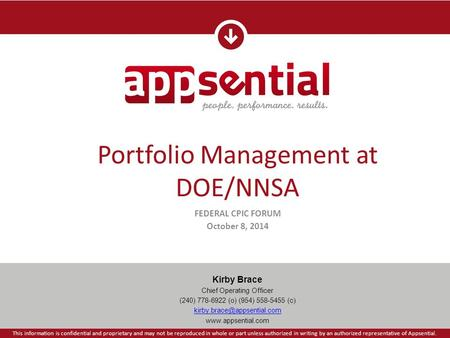 Portfolio Management at DOE/NNSA Kirby Brace Chief Operating Officer (240) 778-6922 (o) (954) 558-5455 (c)