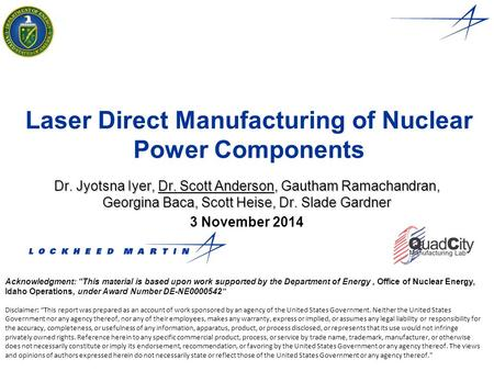 Laser Direct Manufacturing of Nuclear Power Components