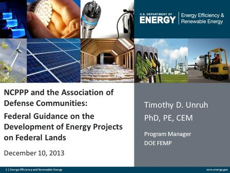1 | Energy Efficiency and Renewable Energyeere.energy.gov NCPPP and the Association of Defense Communities: Federal Guidance on the Development of Energy.