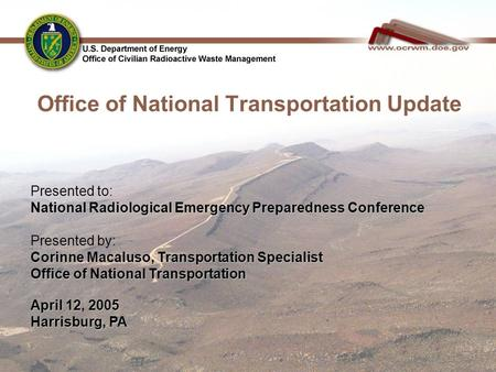 Office of National Transportation Update