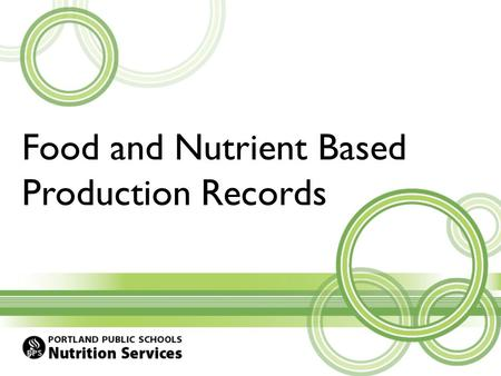 Food and Nutrient Based Production Records