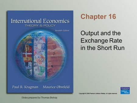 Output and the Exchange Rate in the Short Run