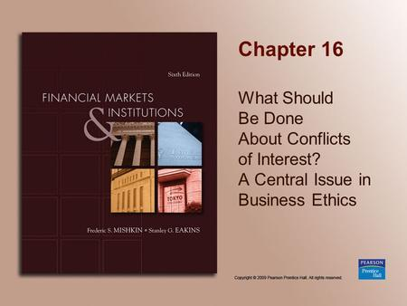 Chapter 16 What Should Be Done About Conflicts of Interest? A Central Issue in Business Ethics.