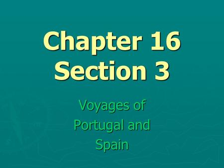 Voyages of Portugal and Spain