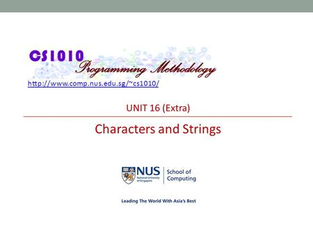 UNIT 16 (Extra) Characters and Strings.