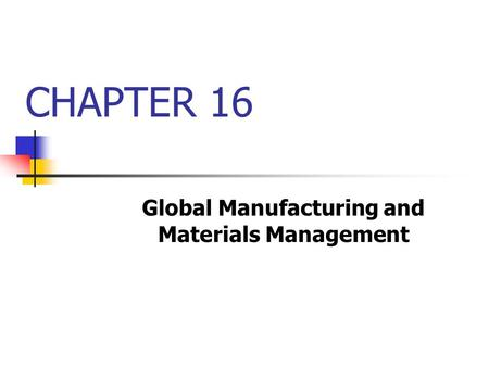 Global Manufacturing and Materials Management