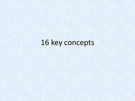 16 key concepts. Aesthetics characteristics, creation, meaning and perception of beauty and taste.