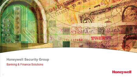 1 Honeywell Security Group Banking & Finance Solutions.