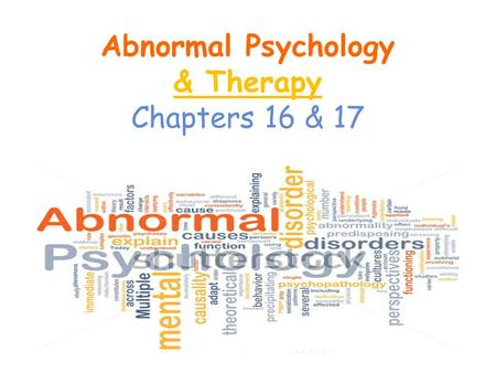 abnormal psychology psychological disorder Looseleaf for abnormal psychology: clinical perspectives on psychological   includes real-life portrayals of psychological disorders through use of clinical and .