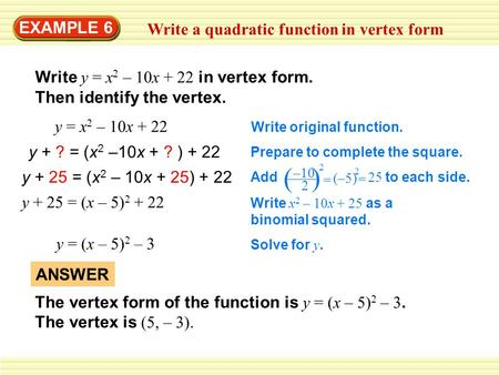 ( ) EXAMPLE 6 Write a quadratic function in vertex form