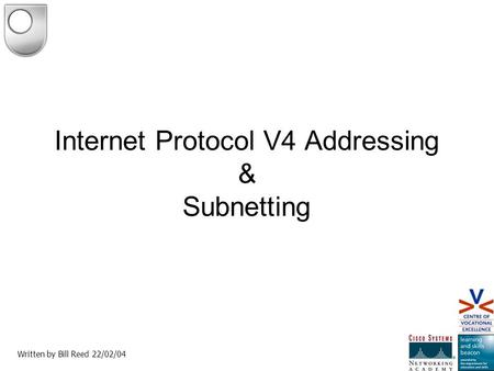Internet Protocol V4 Addressing & Subnetting