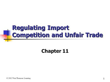 Regulating Import Competition and Unfair Trade