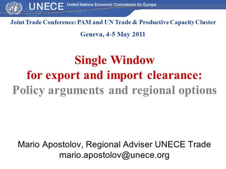 Single Window for export and import clearance: