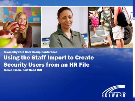 Using the Staff Import to Create Security Users from an HR File