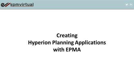 Creating Hyperion Planning Applications with EPMA