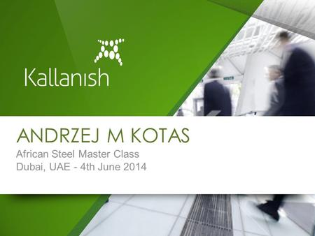ANDRZEJ M KOTAS African Steel Master Class Dubai, UAE - 4th June 2014.