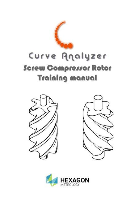 Screw Compressor Rotor Training manual Screw Compressor Rotor Training manual.