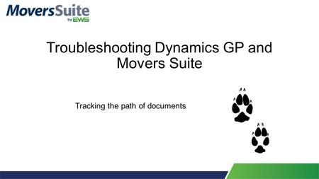 Troubleshooting Dynamics GP and Movers Suite Tracking the path of documents.