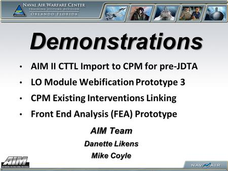 Demonstrations AIM II CTTL Import to CPM for pre-JDTA