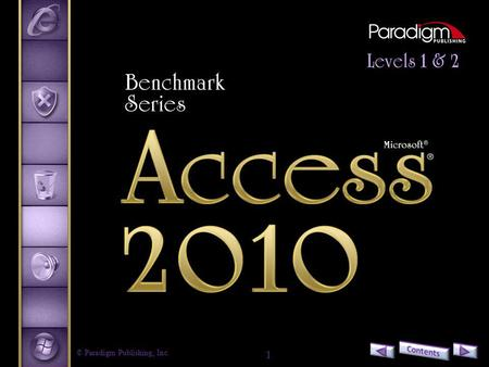© Paradigm Publishing, Inc. 1. 2 Access 2010 Level 2 Unit 2Advanced Reports, Access Tools, and Customizing Access Chapter 8Integrating Access Data.