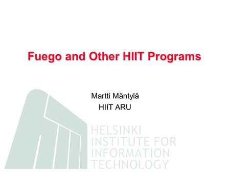 Fuego and Other HIIT Programs Martti Mäntylä HIIT ARU.
