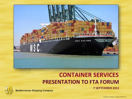 CONTAINER SERVICES PRESENTATION TO FTA FORUM 7 SEPTEMBER 2011.