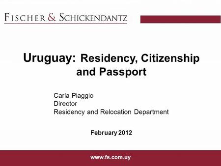 Uruguay: Residency, Citizenship and Passport