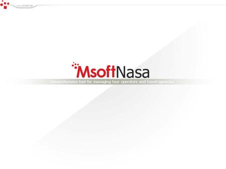 Nasa Comprehensive tool for managing tour operators and travel agencies www.3msoft.net.