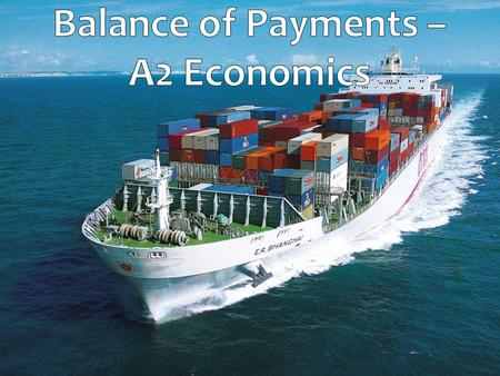 Aims and Objectives Aim: Understand the importance of current account changes. Objectives: Define current account Explain why our trade balance is important.