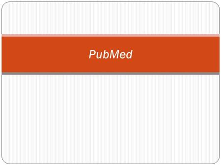 PubMed. About PubMed PubMed, a service of the National Library of Medicine, includes over 20 million citations for biomedical articles back to the 1950's.