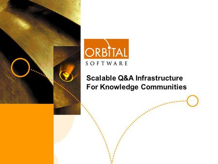 KM World Track D 1 Scalable Q&A Infrastructure For Knowledge Communities.