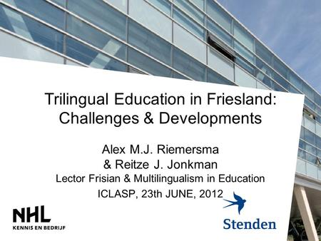 Trilingual Education in Friesland: Challenges & Developments