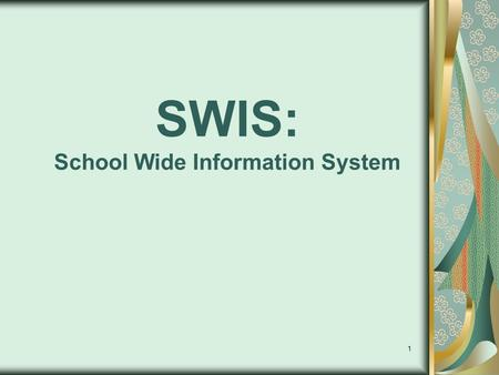 1 SWIS: School Wide Information System. 2 What is SWIS? Web-Based Software system used for collecting and summarizing office referrals. Menu Based System.