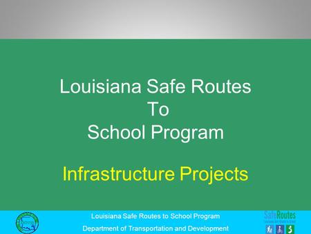 Louisiana Safe Routes To School Program
