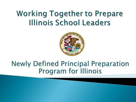 Newly Defined Principal Preparation Program for Illinois.