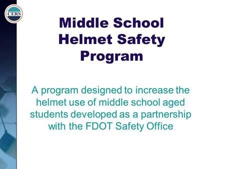 Middle School Helmet Safety Program