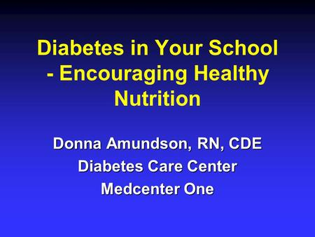 Diabetes in Your School - Encouraging Healthy Nutrition