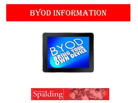 BYOD INformation. 1.BYOD Network Information Sheet and Device 2. Access Device Settings 1.Follow instructions on your BYOD Network Information Sheet On.