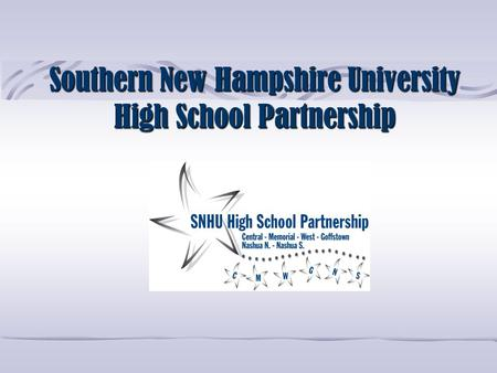 Southern New Hampshire University High School Partnership.
