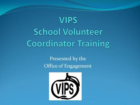 VIPS School Volunteer Coordinator Training