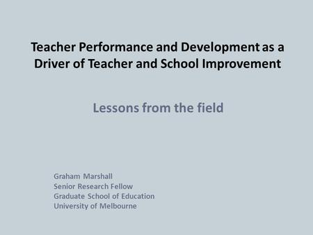 Lessons from the field Graham Marshall Senior Research Fellow