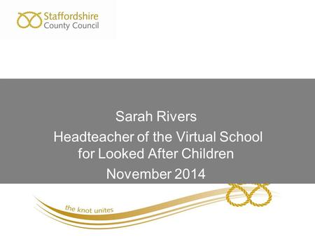Headteacher of the Virtual School for Looked After Children